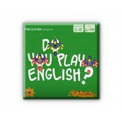 Do you play English?